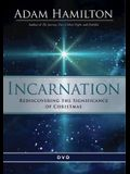 Incarnation DVD: Rediscovering the Significance of Christmas