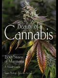 Beauty of Cannabis: 200 Strains of Marijuana, a Visual Guide