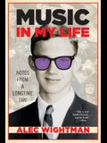 Music in My Life: Notes From a Longtime Fan