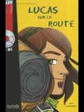Lucas Sur La Route + CD Audio (Boyer)