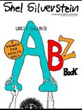 Uncle Shelby's ABZ Book: A Primer for Tender Young Minds