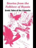 Stories from the Folklore of Russia: Erotic Tales of the Cossacks