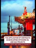 The Application of Contracts in Developing Offshore Oil and Gas Projects