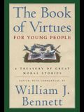 The Book of Virtues for Young People: A Treasury of Great Moral Stories