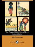 The Story of Little Black Mingo (Illustrated Edition) (Dodo Press)