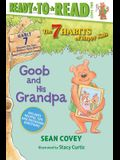 Goob and His Grandpa, 7: Habit 7