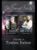Suncoast Society, Volume 15 [simple Man, Simple Dream: You Don't Know What Love Is] (Siren Publishing Sensations Manlove)