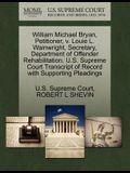 William Michael Bryan, Petitioner, V. Louie L. Wainwright, Secretary, Department of Offender Rehabilitation. U.S. Supreme Court Transcript of Record w