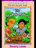 The Mudhole Mystery