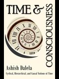 Time and Consciousness: Cyclical, Hierarchical, and Causal Notions of Time