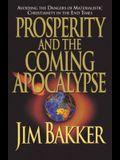Prosperity and the Coming Apocalyspe
