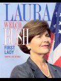 Laura Bush: First Lady/PB