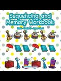 Sequencing and Memory Workbook - PreK-Grade 2 - Ages 4 to 8