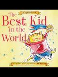 Best Kid in the World: A Sugarloaf Book