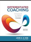 Differentiated Coaching: A Framework for Helping Educators Change