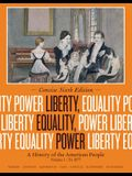 Liberty, Equality, Power, Volume 1: A History of the American People: To 1877