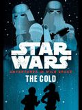 Star Wars: Adventures in Wild Space: The Cold