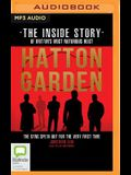 Hatton Garden: The Inside Story: The Gang Finally Talks from Behind Bars