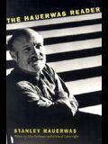 The Hauerwas Reader