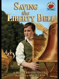 Saving the Liberty Bell (On My Own History (Hardcover))
