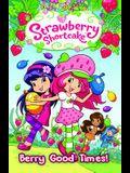 Strawberry Shortcake Volume 2: Berry Good Times Tp
