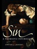 Sin: A Thomistic Psychology