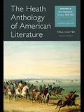 The Heath Anthology of American Literature, Volume B: Early Nineteenth Century: 1800-1865