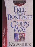 Free from Bondage God's Way: Galatians/Ephesians (The International Inductive Study Series)