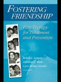 Fostering Friendship: Pair Therapy for Treatment and Prevention
