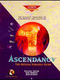 Ascendancy : The Official Strategy Guide (Secrets of the Games)