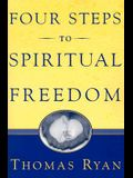 Four Steps to Spiritual Freedom