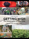 Getting High: The Globalization of Drug Crime