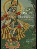 Gods in Print: Masterpieces of India's Mythological Art: A Century of Sacred Art (1870-1970)