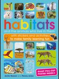 Habitats and the Animals Who Live in Them: With Stickers and Activities to Make Family Learning Fun