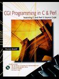 CGI Programming in C and Perl [With Contains a Complete Range of CGI Software...]