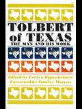 Tolbert of Texas: The Man and His Work