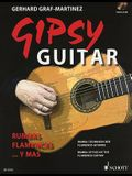 Gipsy Guitar: Rumbas Flamencas ... Rumba Styles of the Flamenco Guitar