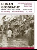 AP Study Guide to Accompany Human Geography: People, Place, and Culture, 9e