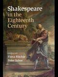 Shakespeare in the Eighteenth Century