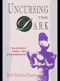 Uncursing the Dark: Treasures from the Underworld
