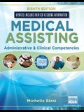Medical Assisting: Administrative & Clinical Competencies (Update)