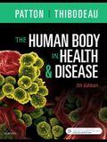 The Human Body in Health & Disease - Hardcover