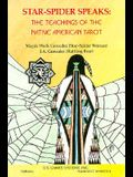 Star-Spider Speaks: Teaching of the Native Amer Tarot