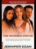 The Invisible Circus: A Novel