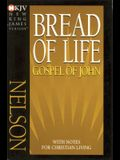 Bread of Life Gospel of John-NKJV: With Notes for Christian Living