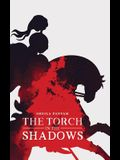 The Torch in the Shadows