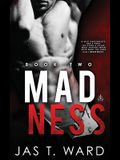 Madness: Book Two of The Grid Series