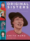 Original Sisters: Portraits of Tenacity and Courage