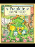 Franklin Dice Te Quiero = Franklin Says I Love You