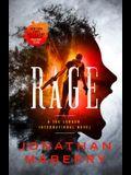 Rage: A Joe Ledger and Rogue Team International Novel